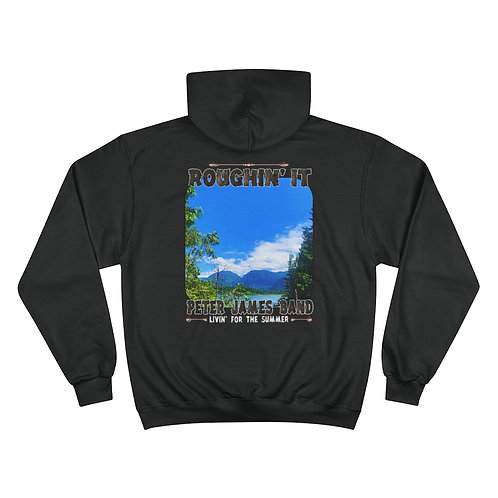 PETER JAMES BAND/ROUGHIN' IT Champion Hoodie
