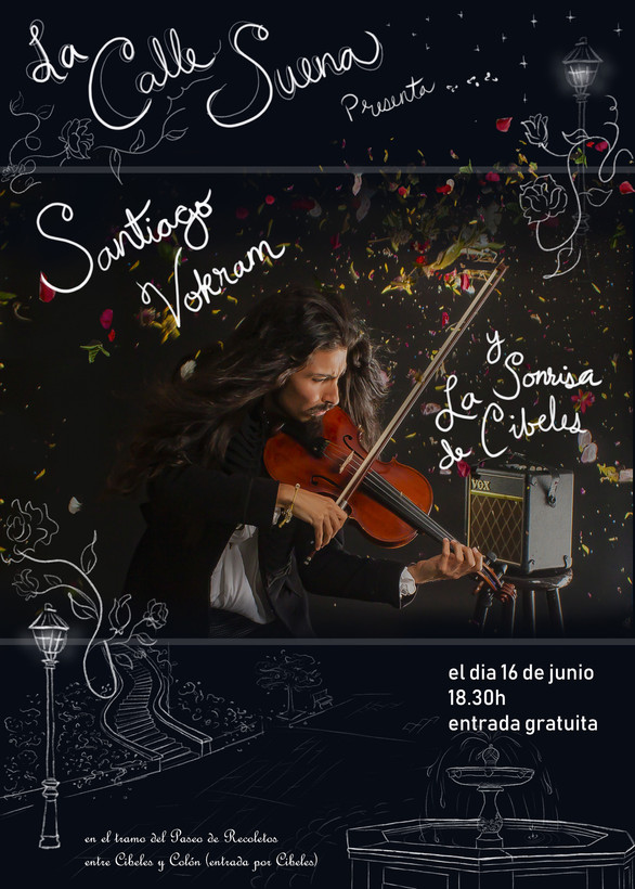 Flyer for Violinist Santiago Vokram for the Musical Festival La Calle Suena de Primavera. Madrid, Spain, 2019.