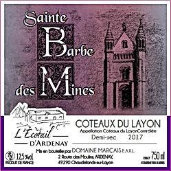 Sainte Barbe des Mines Coteaux du Layon