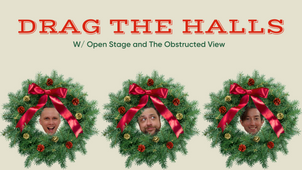 The Obstructed View - Drag the Halls! Brunch
