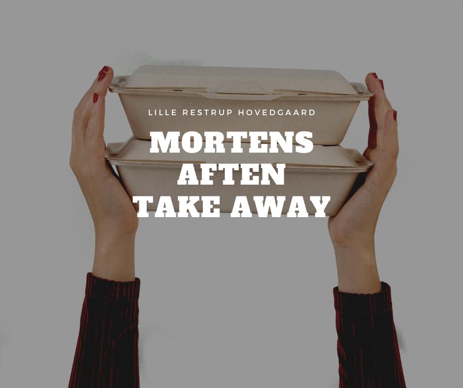 Take away Mortens Aften
