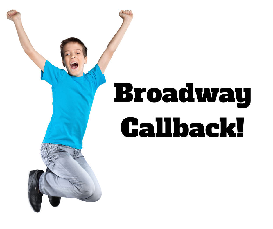 Broadway Callback!