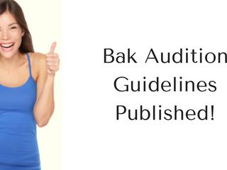 New Guidelines for Bak MSOA Auditions Published!