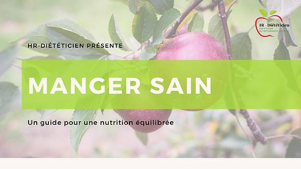 MANGER SAIN : Un guide pour une nutrition équilibrée