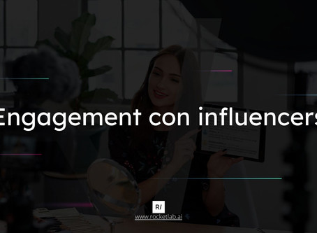 Engagement con influencers 🚀