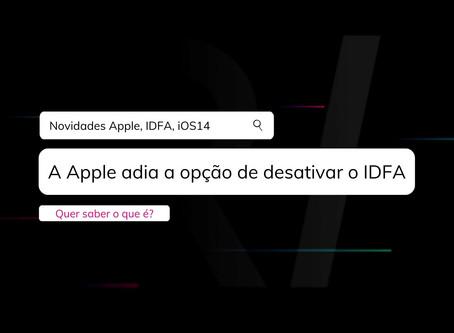 🇧🇷 A Apple adia a opção de desativar o IDFA 👏🏾
