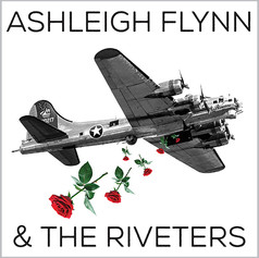 Ashleigh Flynn & The Riveters // SELF-TITLED