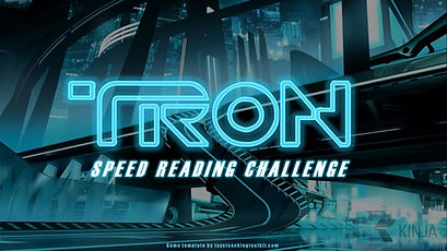 Tron Speed Reading Challenge
