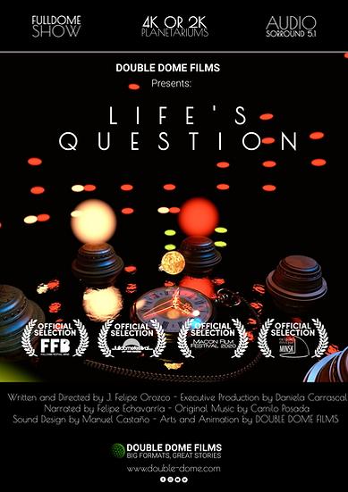 Life's Question - 1K Fulldome Film - Audio Stereo Surround