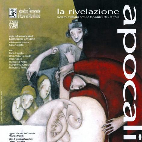 Manifesto dello spettacolo «Apocalisse» regia Domenico Castaldo, Labperm, 2006, Teatro Stabile Torino