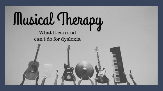 Musical Therapy: What it can and can't do for dyslexia