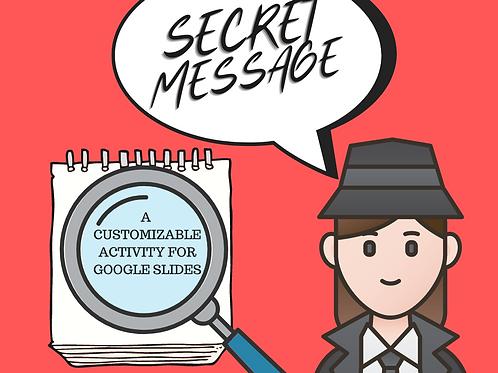 Secret Message - Google Slides Activity