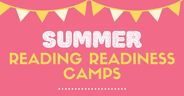 SUMMER READING READINESS CAMPS.png