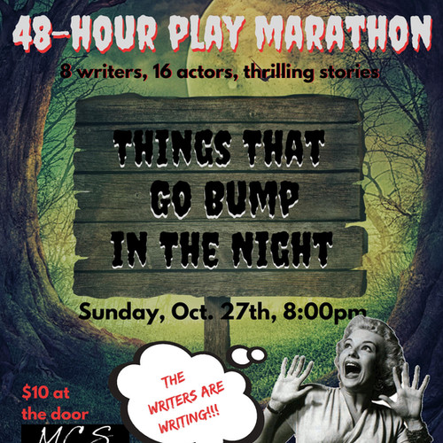 48 Hour Play Marathon: Things That Go Bump In The Night
