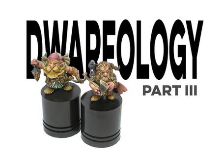 Dwarfology -part III-