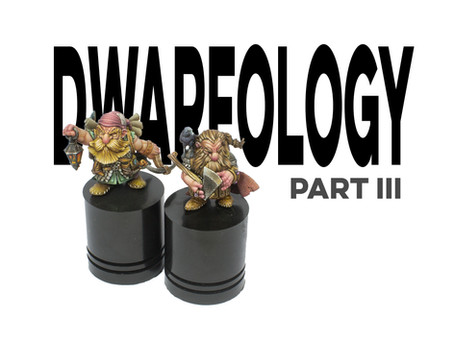 Dwarfology -part III-