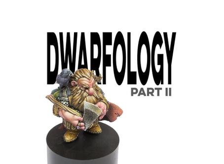 Dwarfology -part II-