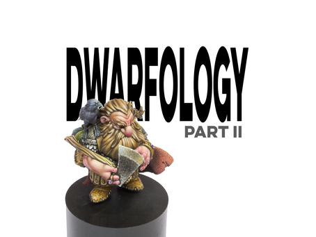 Dwarfology -part II-