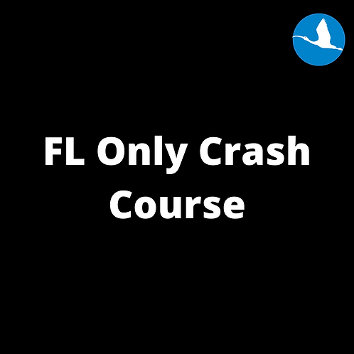 FL Only Crash Course