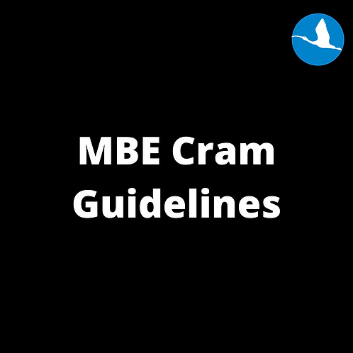 MBE Cram Guidelines
