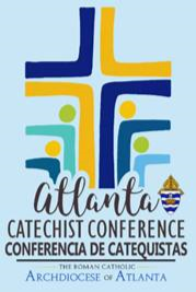 Annual Atlanta Catechist Conference on Saturday, August 17th, 2019!