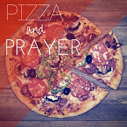 Pizza & Prayer