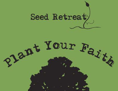 6th/7th Grade Seed...Plant You Faith Retreat Sign-Up!