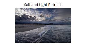 "6-7th Grade ""Salt and Light"" Retreat"
