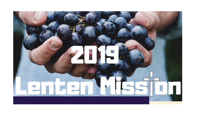 2019 Lenten Mission