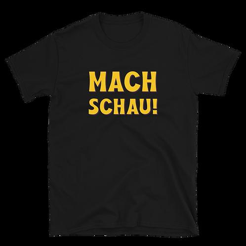 MACH SCHAU! YELLOW SHIRT