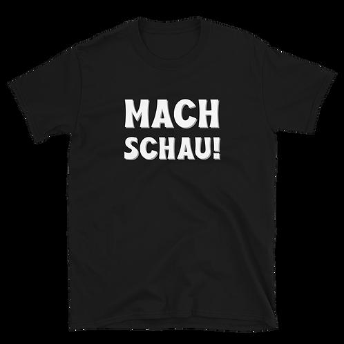 MACH SCHAU! WHITE SHIRT