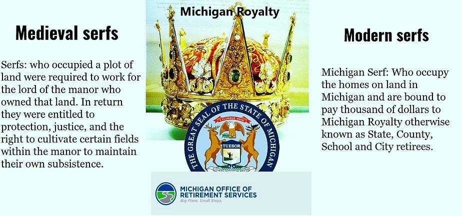 Michigan royalty serfs