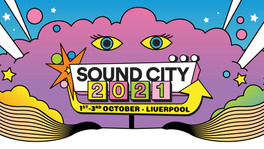 Festival Preview: Sound City 2021