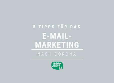 5 Tipps für das E-Mail-Marketing nach Corona
