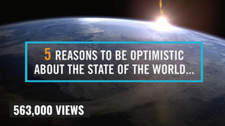 5 Reasons to Be Optimistic About the World