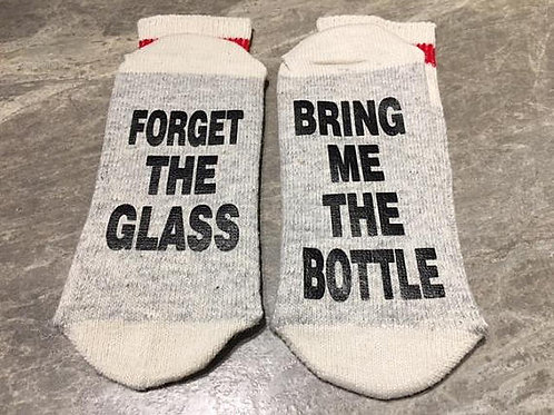 Forget The Glass Bring Me The Bottle Socks