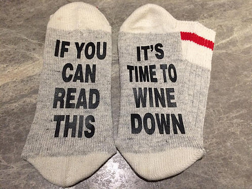If You Can Read This It's Time To Wine Down Socks