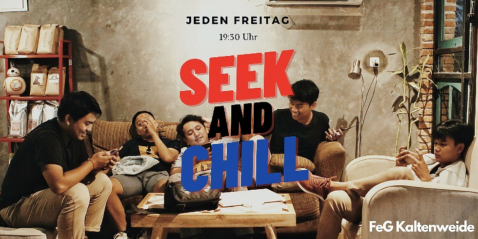 Seek and Chill