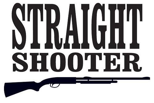 STRAIGHT SHOOTER Gun Decal Sticker