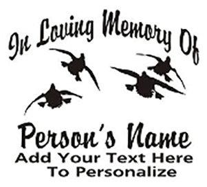 IN LOVING MEMORY OF mallard duck hunting Decal Sticker