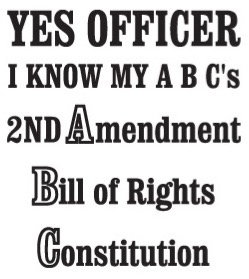 Yes Officer I know my A B C's Decal