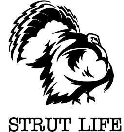Strut Life TURKEY Hunting Window Decal Sticker