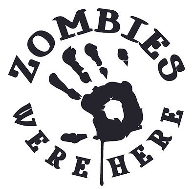 ZOMBIES WERE HERE Decal Sticker