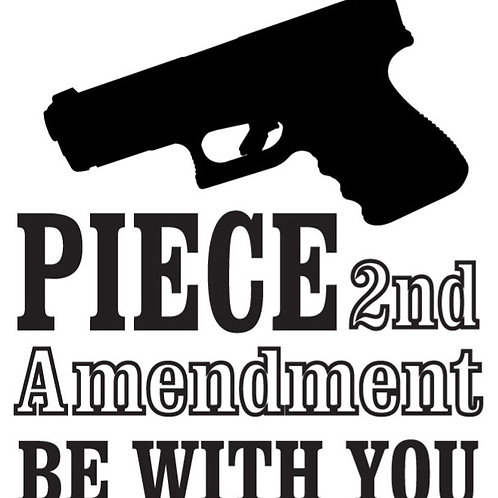 PIECE be with you 2nd Amendment Gun Decal Sticker