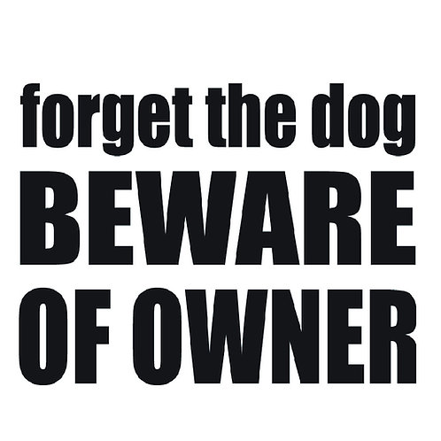 2nd Amendment - Forget the Dog Beware of Owner