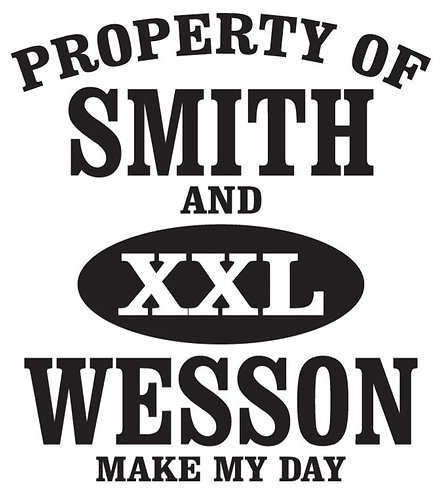 Property of Smith and Wesson - Make My Day Sticker