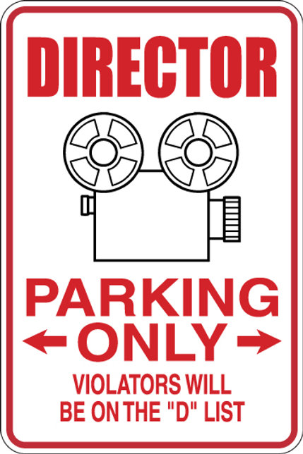 """DIRECTOR Parking Only All Others WILL BE ON THE """"D"""" LIST Funny Sign"""