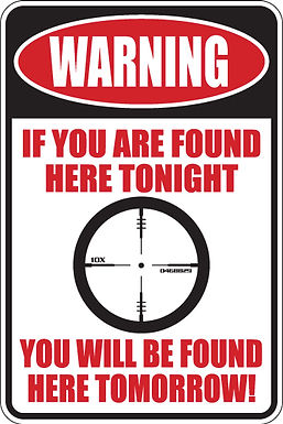 WARNING If you are found here at night Funny Sign