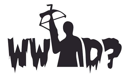 WWDD? What would Darrell What Would Darrel Do - Walking Dead Decal Sticker