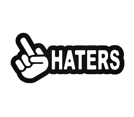 FUCK Haters MIDDLE FINGER Decal Sticker